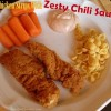 Easy Meal Idea: Tyson Crispy Chicken Strips and Zesty Chili Sauce