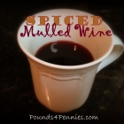 Warm, Spiced Mulled Wine: All the Flavors of Christmas