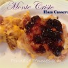 Recipe for Leftover Ham: Monte Cristo Casserole