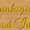 Thanksgiving Food Ideas and {Linky Party}