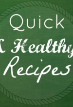 Make Quick Healthy Recipes for Any Budget { Linky Party }
