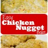 Easy Chicken Nugget Bake Recipe