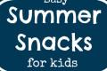 Summer-Snacks-for-Kids