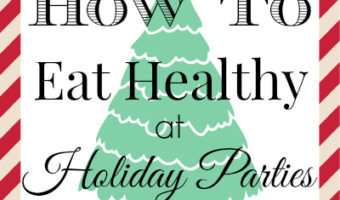 How-to-eat-healthy-at-holiday-parties