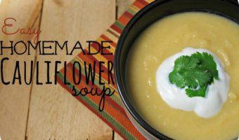 Easy Homemade Cauliflower Soup