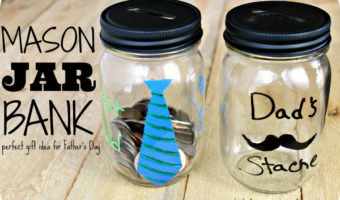 Mason Jar Bank for Father's Day Gift