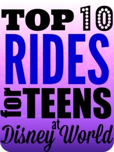 Top 10 Must Rides for Teens at Walt Disney World