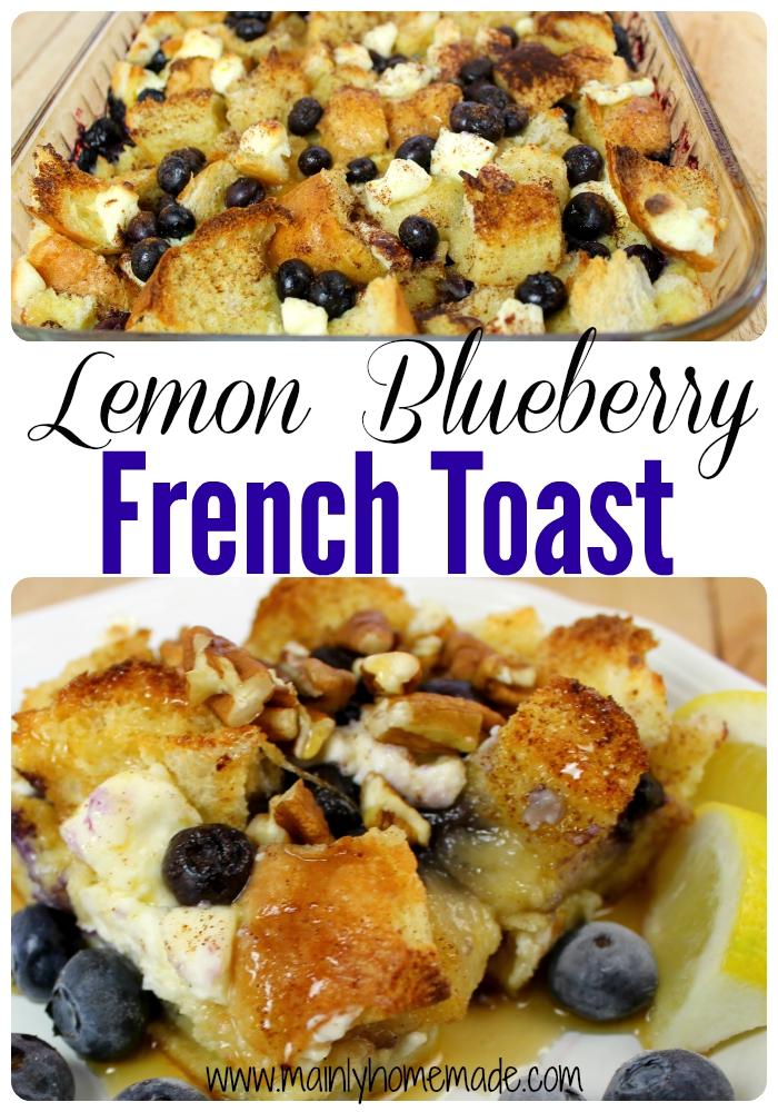 Lemon Blueberry French Toast Recipe