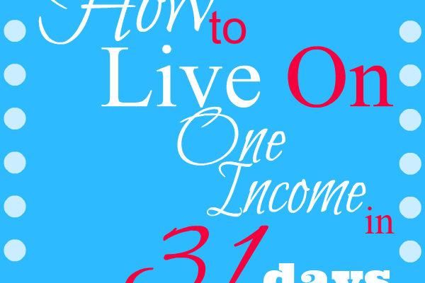 How to Live on One Income – Make a Budget