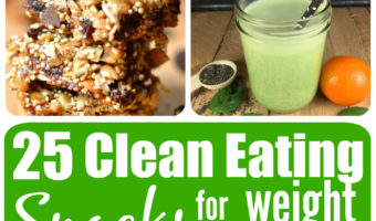 Best 25 Clean Eating Snack for Weight Loss