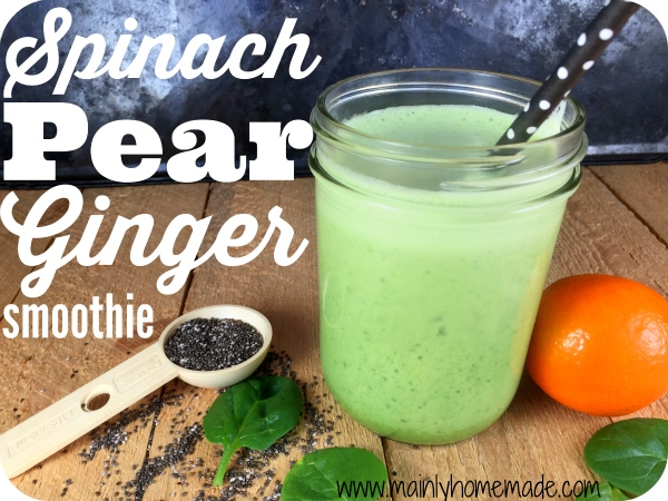 Refreshing spinach pear ginger smoothie recipe