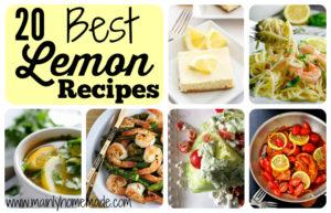 Best 20 Lemon Recipes You Need to Make