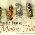 Chocolate frozen banana monkey tail