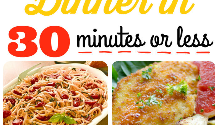 Dinner Ideas in 30 Minutes or Less – The Mommy club